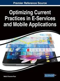 Optimizing Current Practices in E-Services and Mobile Applications