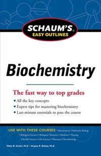 Schaum's Easy Outlines: Biochemistry