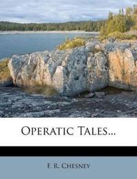 Operatic Tales...