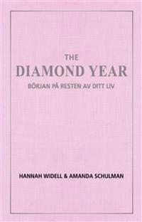 The diamond year : början på resten av ditt liv