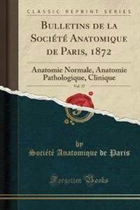 Bulletins de la Société Anatomique de Paris, 1872, Vol. 17