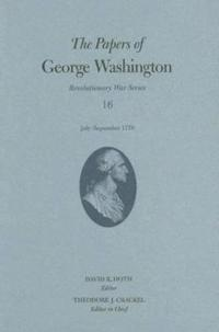 The Papers of George Washington v. 16; July-September 1778