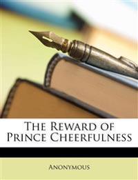 The Reward of Prince Cheerfulness