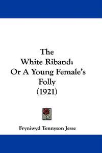 The White Riband