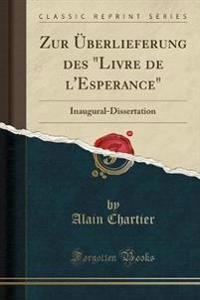 "Zur Überlieferung des ""Livre de l'Esperance"""
