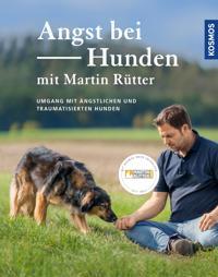 Angst bei Hunden - mit Martin Rütter