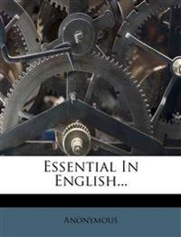 Essential In English...