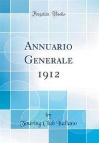 Annuario Generale 1912 (Classic Reprint)