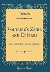 Voltaire's Zaïre and Épîtres