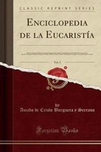 Enciclopedia de la Eucaristía, Vol. 3
