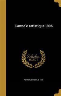 FRE-LANNE E ARTISTIQUE 1906