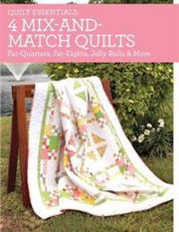 4 Mix-and-match Quilts