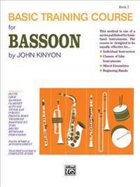 John Kinyon's Basic Training Course, Bk 2: Bassoon