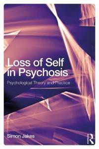 Loss of Self in Psychosis