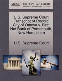 U.S. Supreme Court Transcript of Record City of Ottawa V. First Nat Bank of Portsmouth, New Hampshire