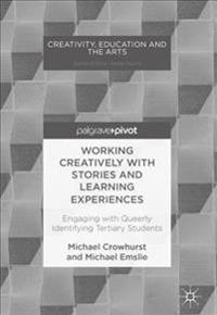 Working Creatively with Stories and Learning Experiences