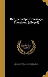 HELL PER A SPIRIT-MESSAGE THER