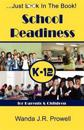 School Readiness for Parents & Children, K-12