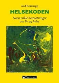 Helsekoden - Aud Bruknapp | Inprintwriters.org