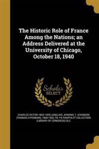 HISTORIC ROLE OF FRANCE AMONG