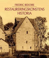 Restaureringskonstens historia