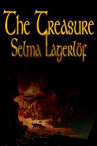 The Treasure by Selma Lagerlof, Fiction, Literary