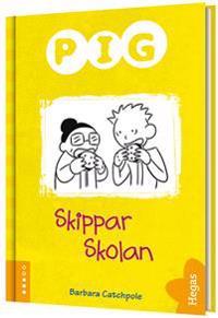 Pig skippar skolan (Bok+CD)