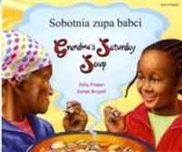 Grandma's Saturday Soup in Polish and English
