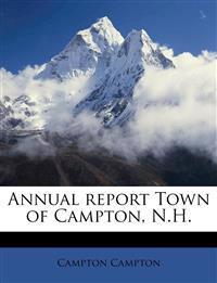Annual report Town of Campton, N.H.