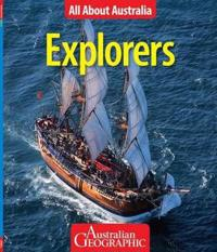 Explorers - All About Australia - Australian Geographic
