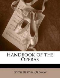 Handbook of the Operas