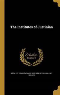 INSTITUTES OF JUSTINIAN