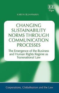 Changing Sustainability Norms Through Communication Processes
