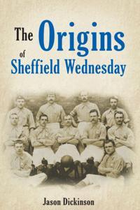 Origins of Sheffield Wednesday