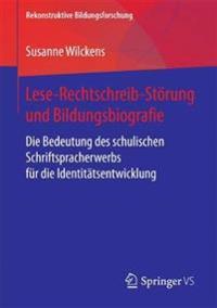 Lese-rechtschreib-störung Und Bildungsbiografie