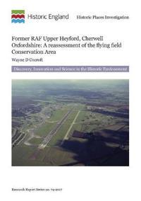 Former RAF Upper Heyford, Cherwell, Oxfordshire