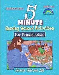 5 Minute Sunday School Activities: Jesus Shows Me