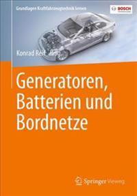 Generatoren, Batterien Und Bordnetze