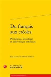 Du Francais Aux Creoles