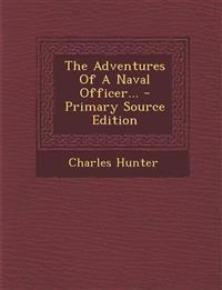The Adventures Of A Naval Officer...