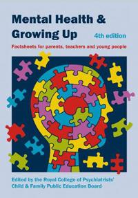 Mental Health and Growing Up Factsheets