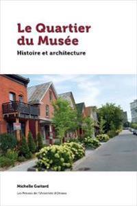 Le Quartier du Musee