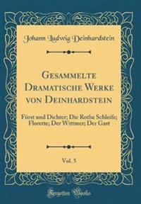 Gesammelte Dramatische Werke von Deinhardstein, Vol. 5