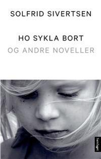Ho sykla bort - Solfrid Sivertsen | Ridgeroadrun.org