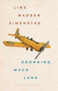 Dronning Maud Land - Line Madsen Simenstad | Inprintwriters.org