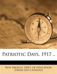 Patriotic days, 1917 ..