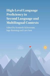 High-level Language Proficiency