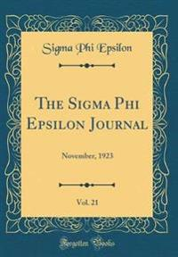 The Sigma Phi Epsilon Journal, Vol. 21
