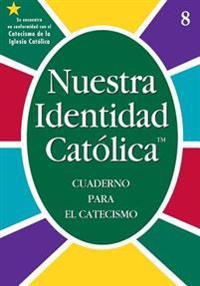 NUESTRA IDENTIDAD CATOLICA: CUADERNO PAR