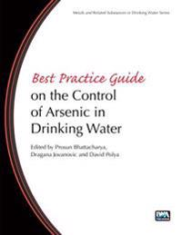 Best Practice Guide on the Control of Arsenic in Drinking Water